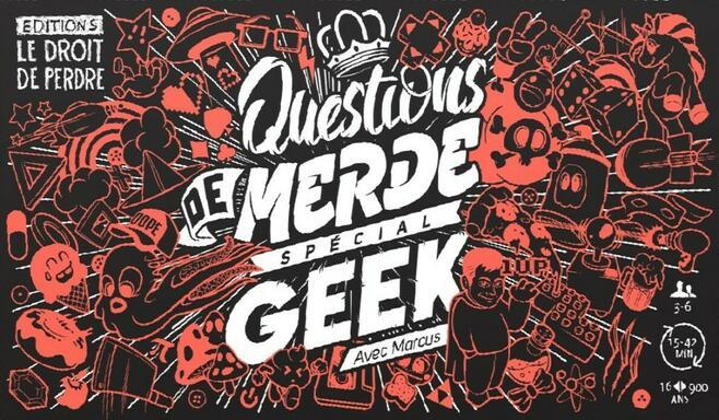 Questions de Merde: Spécial Geek
