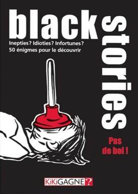Black Stories: Pas de Bol !