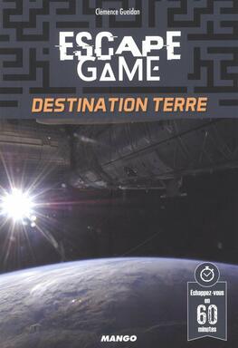 Escape Game: Destination Terre