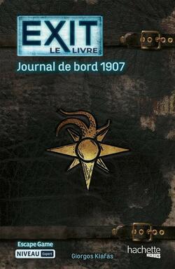 EXIT: Le Livre - Journal de Bord 1907
