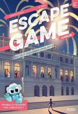 Escape Game: Junior - Qui Veut Assassiner Louis XIV ?