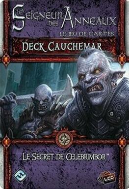 Le Seigneur des Anneaux: Le Jeu de Cartes - Deck Cauchemar - Le Secret de Celebrimbor