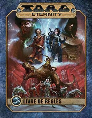 Torg Eternity: Livre de Règles
