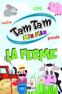 Tam Tam: MixMax - La Ferme