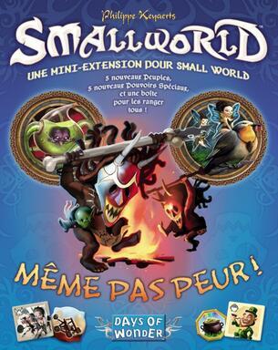 Small World: Même pas Peur !