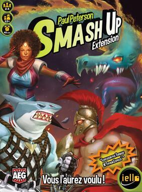 Smash Up: Vous l'Aurez Voulu !