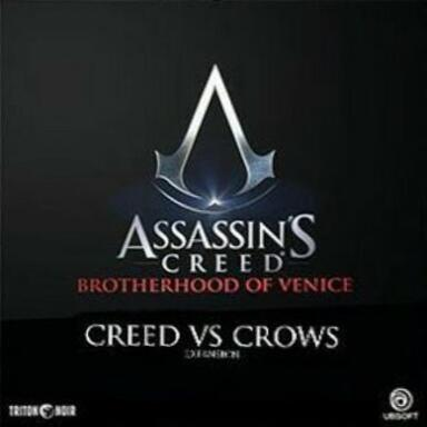 Assassin's Creed: Brotherhood of Venice - Creed Versus Crows