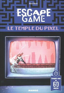 Escape Game: Le Temple du Pixel