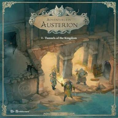 Adventures in Austerion: Les Tunnels du Royaume