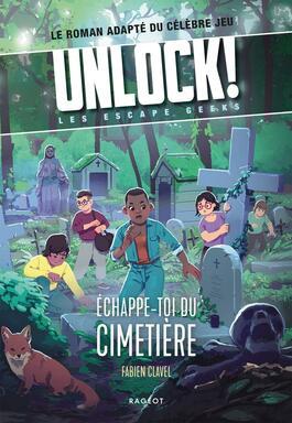 Unlock ! Les Escape Geeks - Échappe-toi du Cimetière