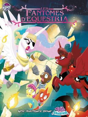Tails of Equestria: Le Jeu d'Aventure - Les Fantômes d'Equestria
