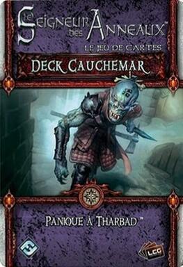 Le Seigneur des Anneaux: Le Jeu de Cartes - Deck Cauchemar - Panique à Tharbad