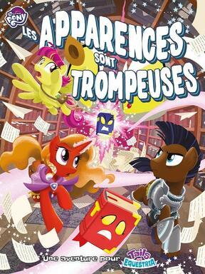 Tails of Equestria: Le Jeu d'Aventure - Les Apparences sont Trompeuses