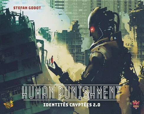 Human Punishment: Identités Cryptées 2.0
