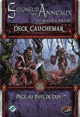 Le Seigneur des Anneaux: Le Jeu de Cartes - Deck Cauchemar - Piégé au Pays de Dun !