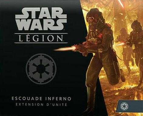Star Wars: Légion - Escouade Inferno