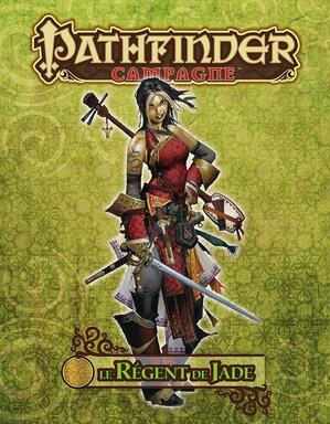 Pathfinder: Le Régent de Jade