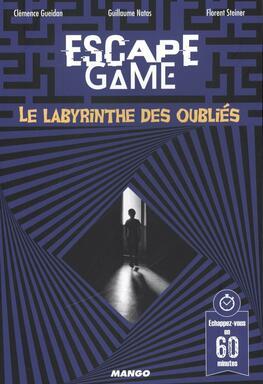 Escape Game: Le Labyrinthe des Oubliés