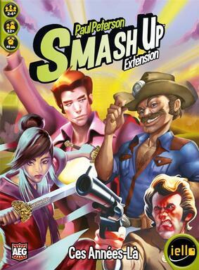 Smash Up: Ces-Années-Là