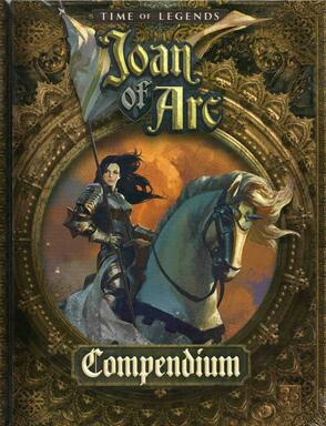 Time of Legends: Joan of Arc - Compendium