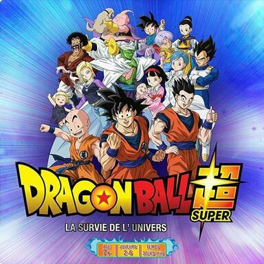 Dragon Ball Super: La Survie de l'Univers