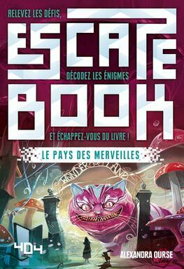 Escape Book: Le Pays des Merveilles