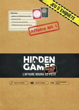 Hidden Game: Affaire n°1 - L'Affaire Bourg-Le-Petit