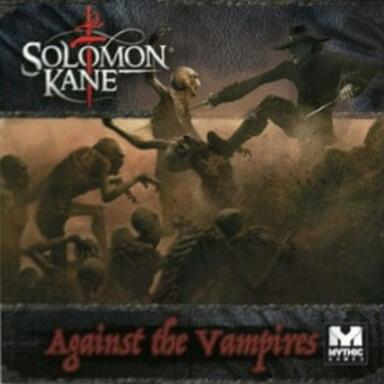 Solomon Kane: Against the Vampires