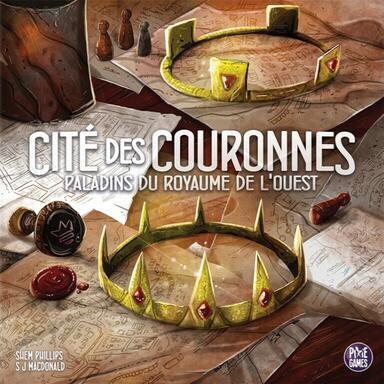 Paladins du Royaume de l'Ouest: Cité des Couronnes