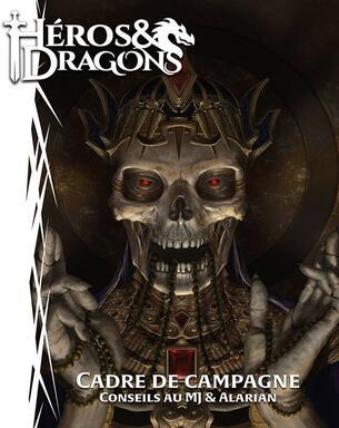 Héros & Dragons: Cadres de Campagne - Conseils au MJ & Alarian (Version Poche)