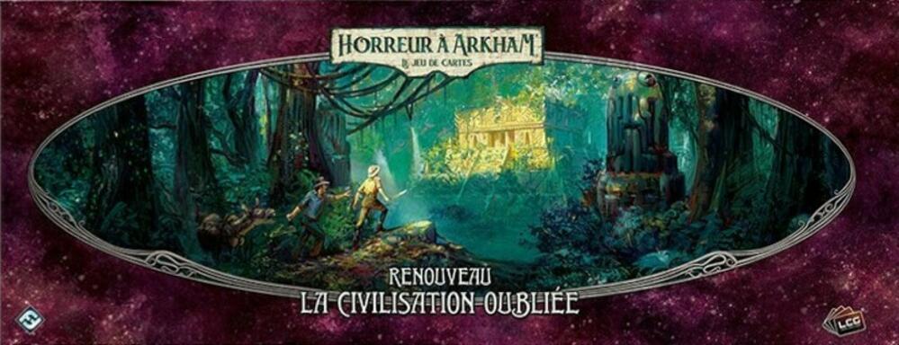Horreur à Arkham: Le Jeu de Cartes - Renouveau - La Civilisation Oubliée