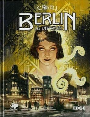 L'Appel de Cthulhu: Berlin la Dépravée