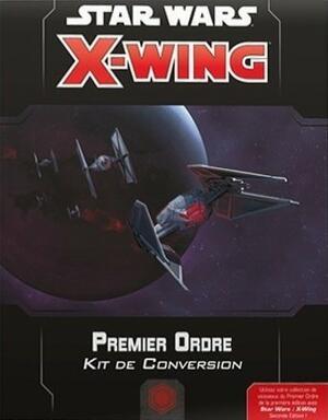 Star Wars: X-Wing - Premier Ordre - Kit de Conversion