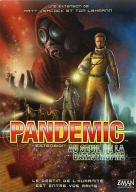 Pandemic: Au Seuil de la Catastrophe