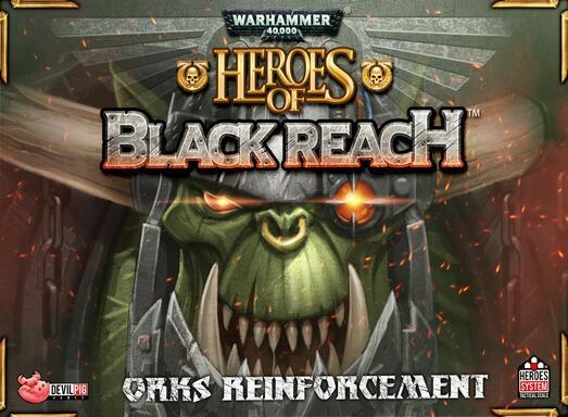 Warhammer 40,000: Heroes of Black Reach - Orks Reinforcement