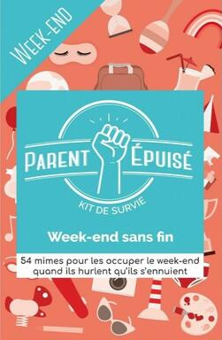 Parent Épuisé: Kit de Survie - Week-End