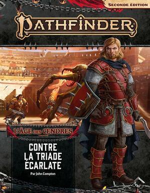 Pathfinder: Seconde Édition - L'Âge des Cendres - Contre la Triade Écarlate