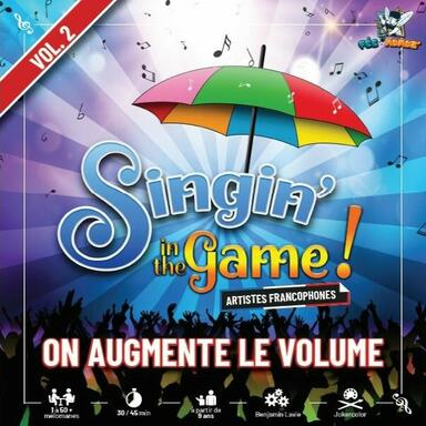 Singin' In the Game ! Vol. 2 - On Augmente le Volume