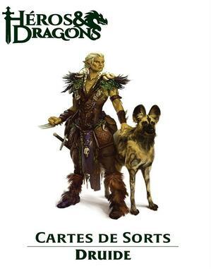 Héros & Dragons: Cartes de Sorts - Druide