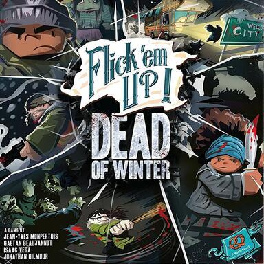 Flick 'em Up ! Dead of Winter