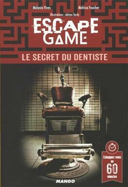 Escape Game: Le Secret du Dentiste