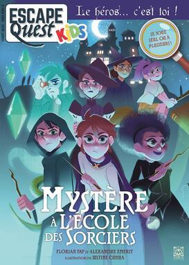 Escape Quest: Kids - Mystère à l'Ecole des Sorciers