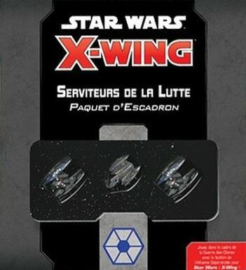 Star Wars: X-Wing - Serviteurs de la Lutte