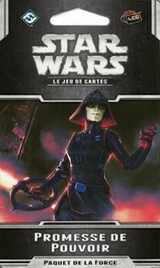 Star Wars: Le Jeu de Cartes - Promesse de Pouvoir