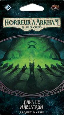Horreur à Arkham: Le Jeu de Cartes - Dans le Maelström