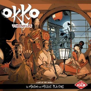 Okko Chronicles: Cycle de l'Eau - La Maison des Milles Plaisirs