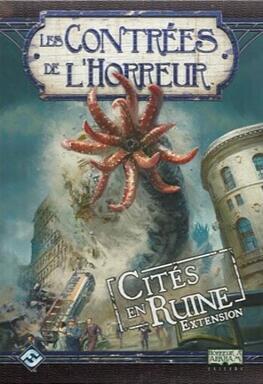 Les Contrées de l'Horreur: Cités en Ruine