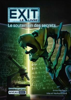 EXIT: Le Livre: Le Souterrain des Secrets