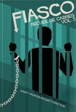 Fiasco: Recueil de Cadres Vol. 3