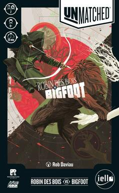 Unmatched: Robin des Bois vs Bigfoot